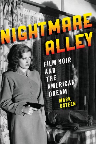 Nightmare Alley Film Noir and the American Dream  2013 9781421413884 Front Cover