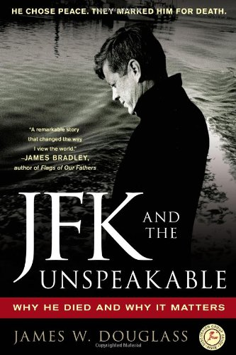 JFK and the Unspeakable Why He Died and Why It Matters  2010 edition cover