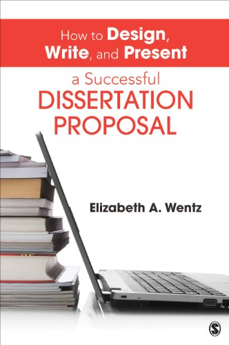 How to Design, Write, and Present a Successful Dissertation Proposal   2014 edition cover