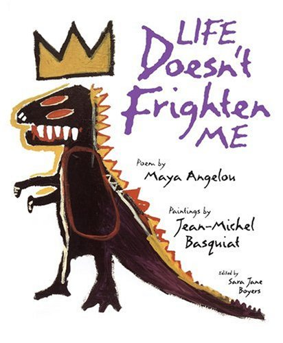Life Doesn't Frighten Me  N/A edition cover