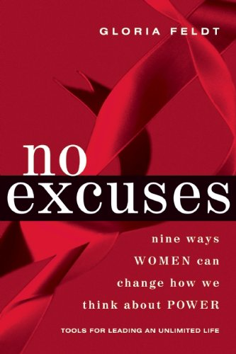 No Excuses Nine Ways Women Can Change How We Think about Power N/A edition cover