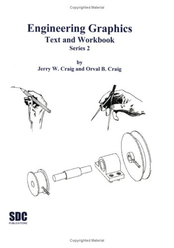 Engineering Graphics Text and Workbook  2nd 2005 (Student Manual, Study Guide, etc.) edition cover