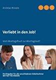 Verliebt in Den Job  N/A 9783732230884 Front Cover