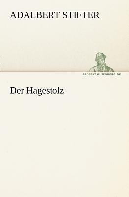 Hagestolz   2011 9783842414884 Front Cover