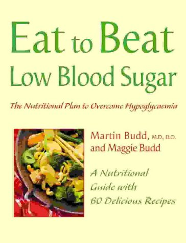 Eat to Beat Low Blood Sugar   2003 edition cover