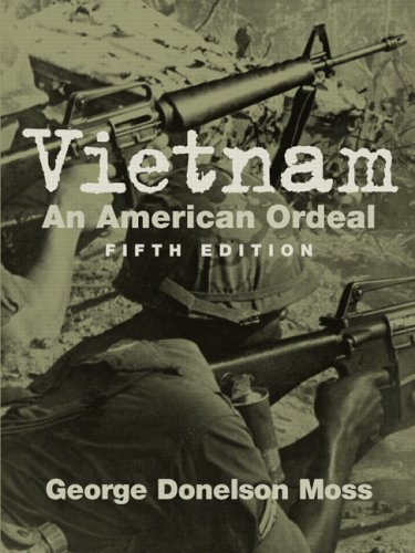 Vietnam An American Ordeal 5th 2006 (Revised) 9780131925885 Front Cover