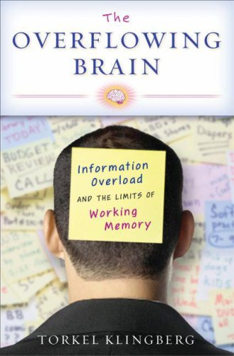 Overflowing Brain Information Overload and the Limits of Working Memory  2009 edition cover