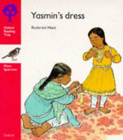 Oxford Reading Tree: Stage 4: More Sparrows Storybooks: Yasmin's Dress (Oxford Reading Tree) N/A edition cover