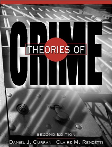 Theories of Crime  2nd 2001 (Revised) edition cover