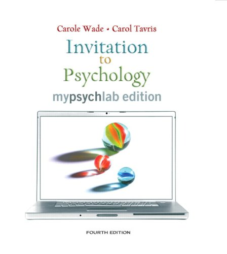 Invitation to Psychology, Mylab Edition (with MyPsychLab Pegasus with E-Book Student Access Code Card)  4th 2009 9780205684885 Front Cover