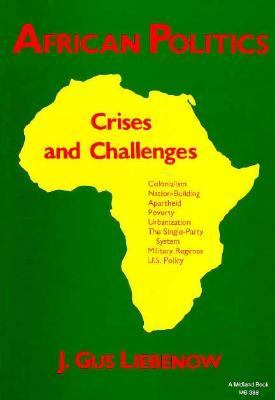 African Politics Crises and Challenges  1986 9780253203885 Front Cover