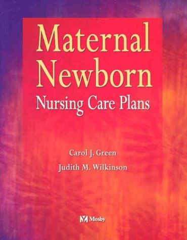 Maternal Newborn Nursing Care Plans   2003 edition cover