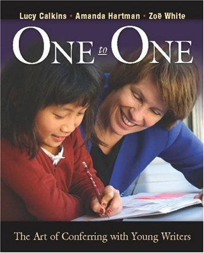 One to One The Art of Conferring with Young Writers  2005 edition cover
