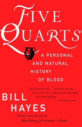 Five Quarts A Personal and Natural History of Blood  2004 edition cover