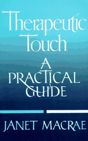 Therapeutic Touch   1988 edition cover