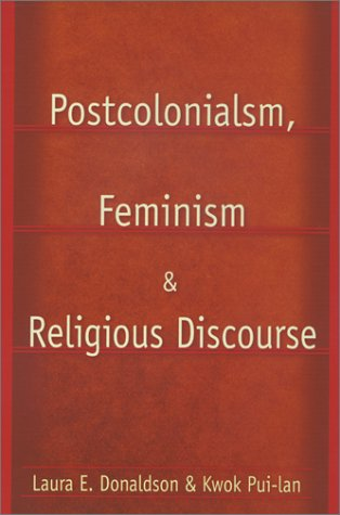 Postcolonialism, Feminism and Religious Discourse   2002 edition cover