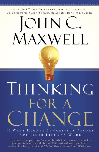 Thinking for a Change 11 Ways Highly Successful People Approach Life and Work  2003 edition cover