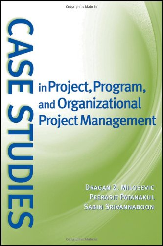 Case Studies in Project, Program, and Organizational Project Management   2009 edition cover