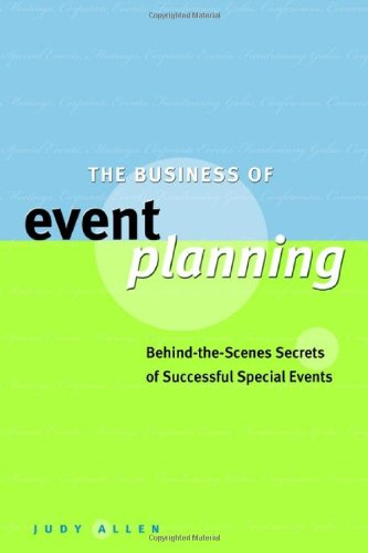 Business of Event Planning Behind-the-Scenes Secrets of Successful Special Events  2002 edition cover