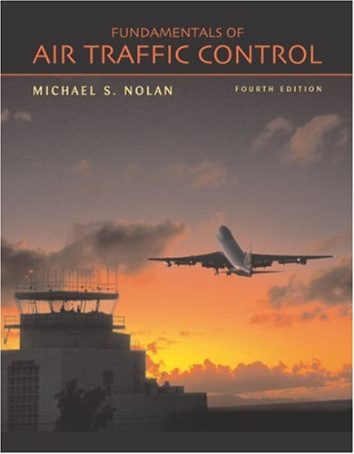 Fundamentals of Air Traffic Control  4th 2004 (Revised) edition cover