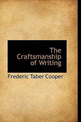 Craftsmanship of Writing N/A edition cover