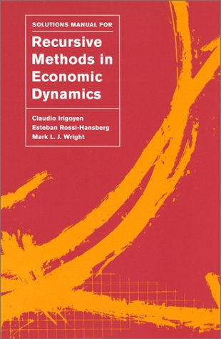 Solutions Manual for Recursive Methods in Economic Dynamics   2002 edition cover