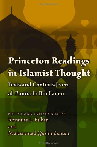 Princeton Readings in Islamist Thought Texts and Contexts from Al-Banna to Bin Laden  2010 edition cover