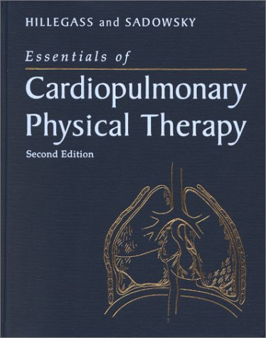 Essentials of Cardiopulmonary Physical Therapy  2nd 2001 (Revised) edition cover