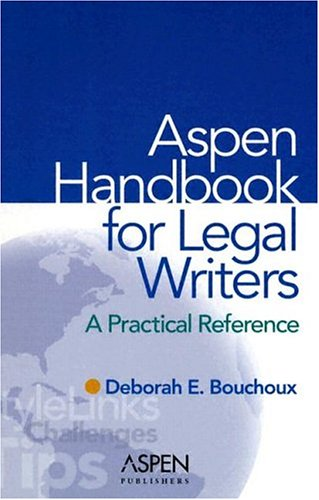 Aspen Handbook for Legal Writers   2005 9780735545885 Front Cover