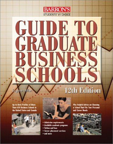 Guide to Graduate Business Schools 12th 2001 9780764114885 Front Cover