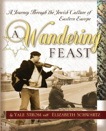 Wandering Feast A Journey Through the Jewish Culture of Eastern Europe  2004 edition cover