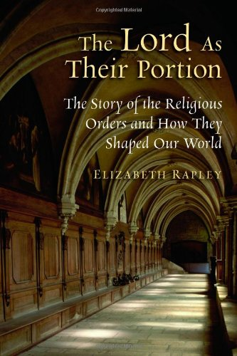 Lord As Their Portion The Story of the Religious Orders  2010 edition cover