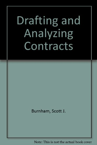 Drafting and Analyzing Contracts A Guide to the Practical Application of the Principles of Contract Law 3rd 2003 (Revised) edition cover