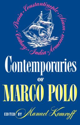 Contemporaries of Marco Polo  N/A 9780871401885 Front Cover