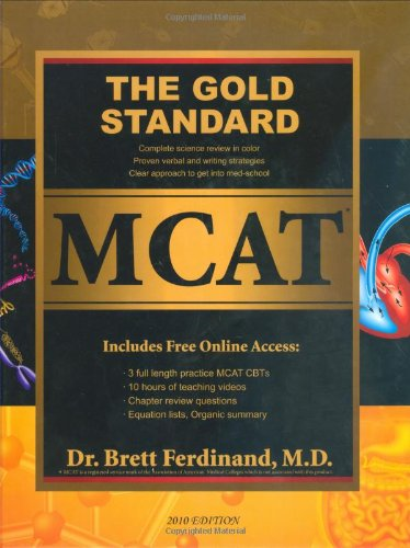 Gold Standard MCAT with Online Practice MCAT Tests (2012-2013 Edition)   2010 9780978463885 Front Cover
