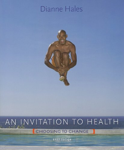 Invitation to Health Choosing to Change, Brief Edition (Text Only) 7th 2012 edition cover