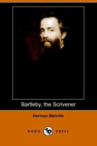 Bartleby, the Scrivener A Story of Wall Street N/A 9781406509885 Front Cover