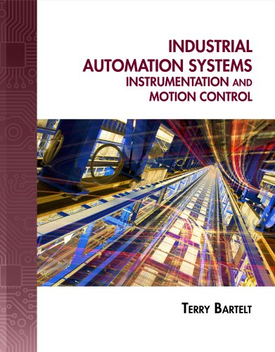 Industrial Automated Systems Instrumentation and Motion Control  2011 edition cover