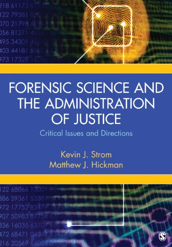 Forensic Science and the Administration of Justice Critical Issues and Directions  2015 edition cover