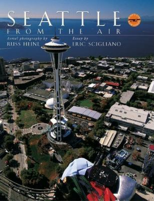 Seattle from the Air   2002 9781558686885 Front Cover