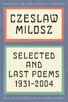Selected and Last Poems, 1931-2004  N/A edition cover