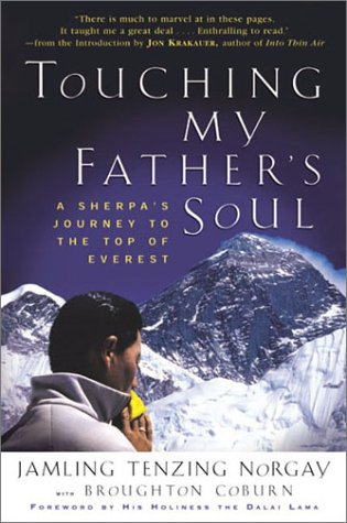 Touching My Father's Soul A Sherpa's Journey to the Top of Everest  2001 edition cover