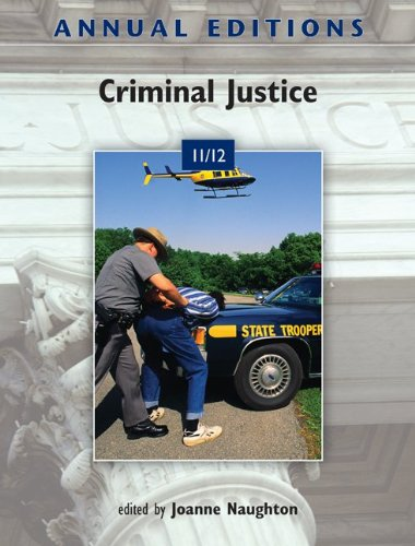 Annual Editions: Criminal Justice 11/12  35th 2012 9780078050886 Front Cover