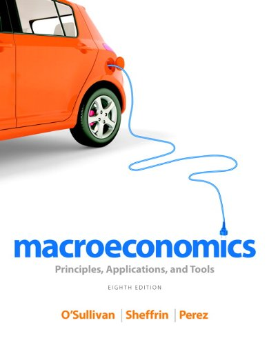 Macroeconomics Principles, Applications, and Tools Plus 8th 2014 edition cover
