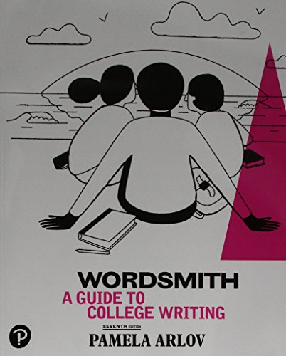 Wordsmith: A Guide to College Writing  2018 9780134758886 Front Cover