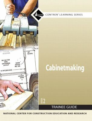 Cabinetmaking Trainee Guide N/A 9780136147886 Front Cover