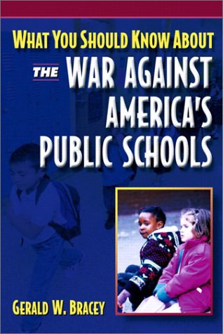 What You Should Know about the War Against America's Public Schools   2003 edition cover