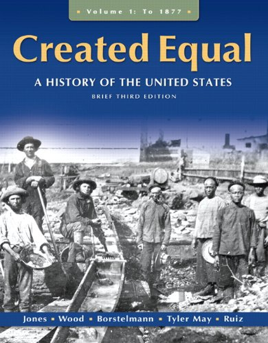 Created Equal A History of the United States 3rd 2011 (Revised) edition cover