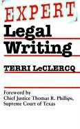 Expert Legal Writing   1995 9780292746886 Front Cover