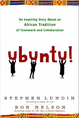 Ubuntu! An Inspiring Story about an African Tradition of Teamwork and Collaboration  2010 edition cover